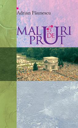 Coperta_Paunescu_Maluri-de-Prut.indd