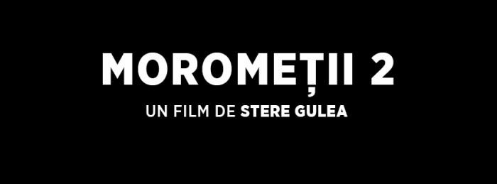 Morometii 2-nou film romanesc in proces de realizare-logo FB-30 aug 2017