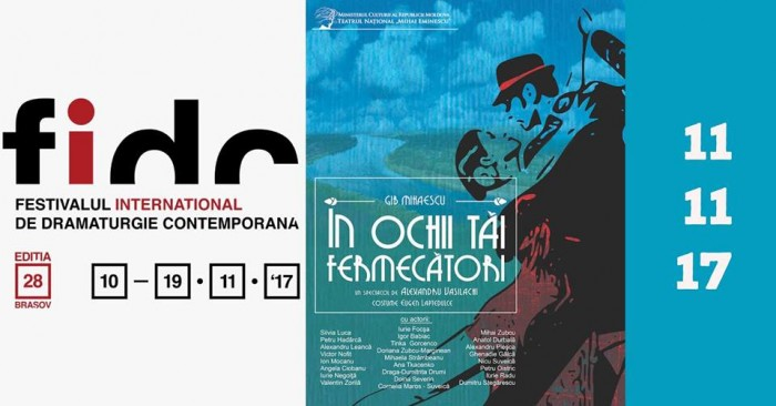 3-FIDC Brasov-poster Festivalpiesa teatrului Eminescu Chisinau-11 nov 2017
