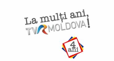 TVR Moldova implineste 4 ani-La multi ani