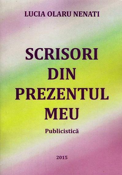 Lucia Olaru Nenati-coperat carte Scrisori din prezentul meu